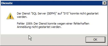 Fehler 1069: Der Dienst konnte aufgrund einer fehlerhaften Anmeldung nicht gestartet werden.